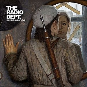 The Radio Dept. - Running Out Of Love