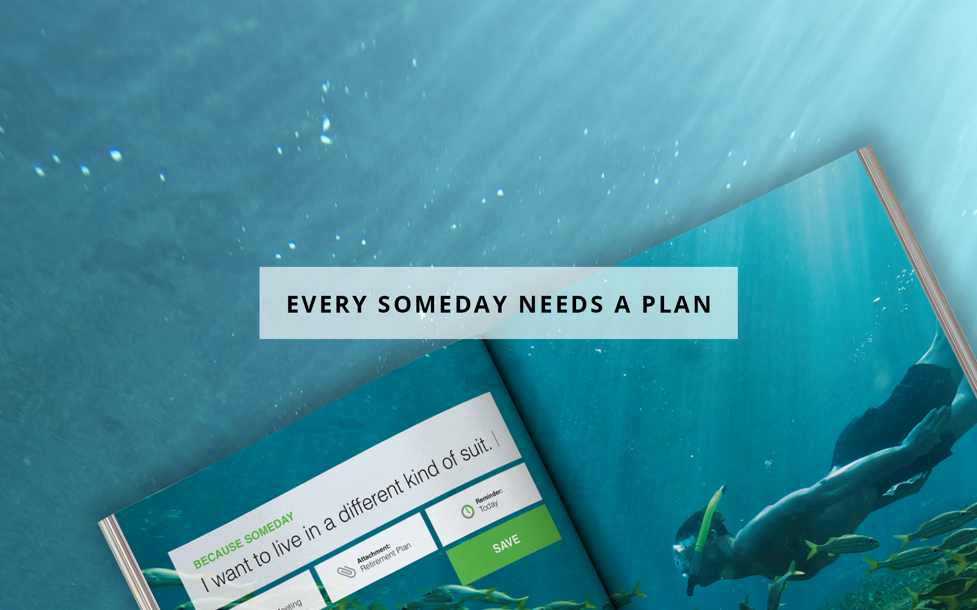 Every Someday Needs A Plan