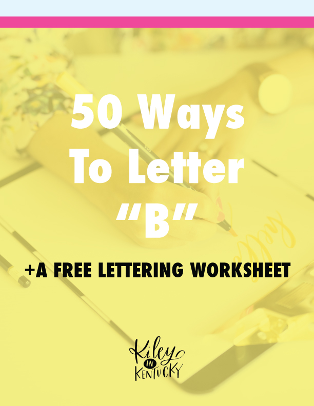 50 Ways to Letter B