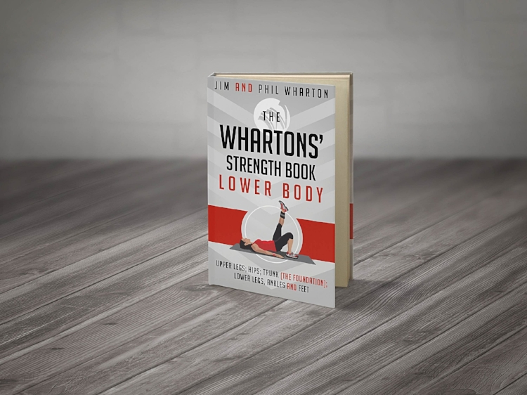 The Whartons Strength Book - Lower Body