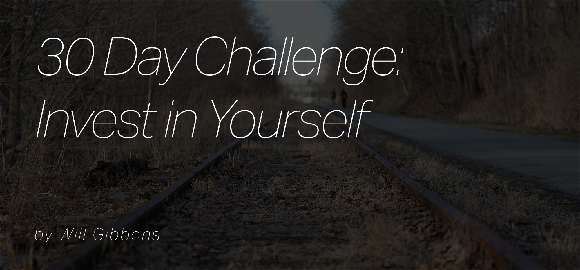 30 day challenge Will Gibbons Design