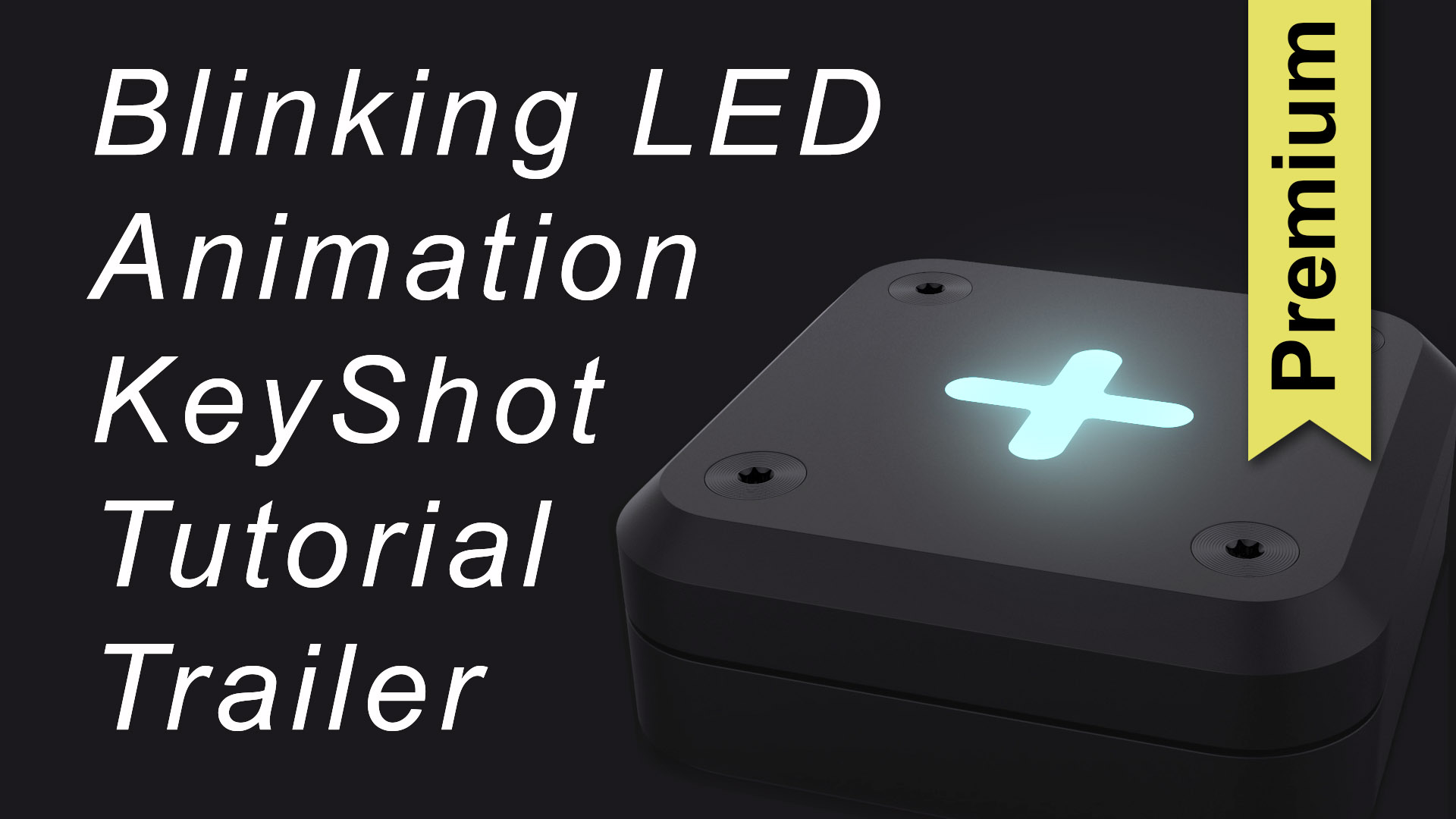 Blinking LED Animation Tutorial Premium Trailer.jpg