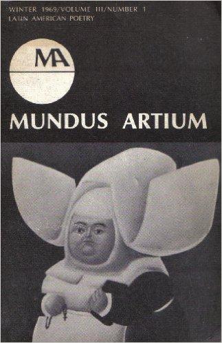 Mundus Artium: Latin American Poetry, Rainer Schulte (Editor)