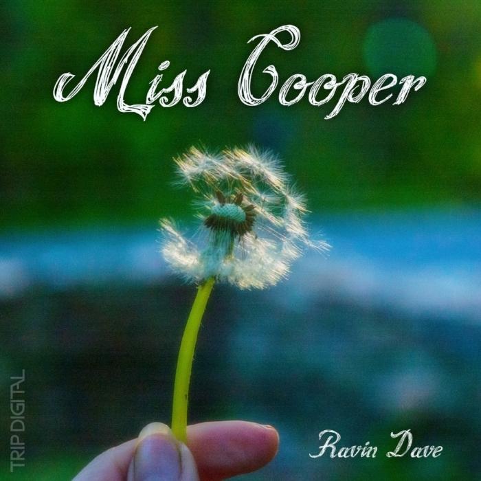 Ravin Dave - Miss Cooper