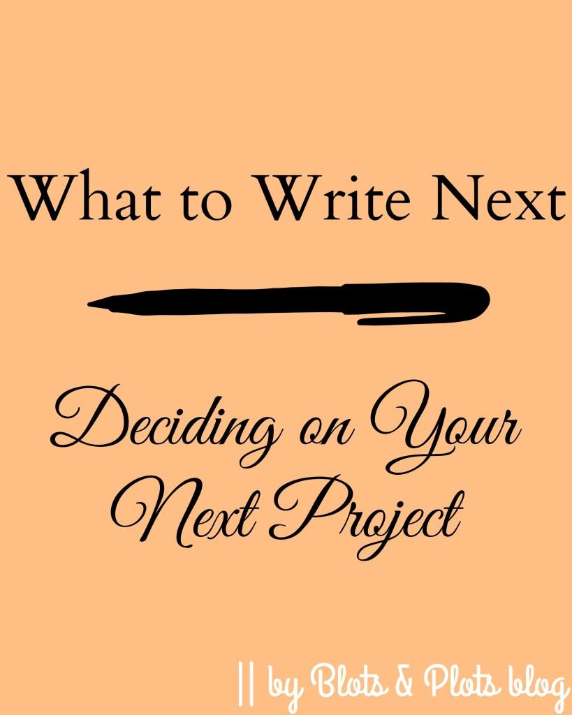 what to write next