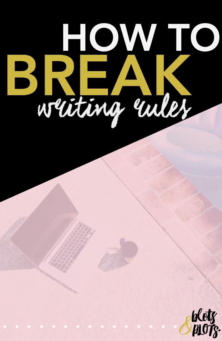 Break Writing Rules