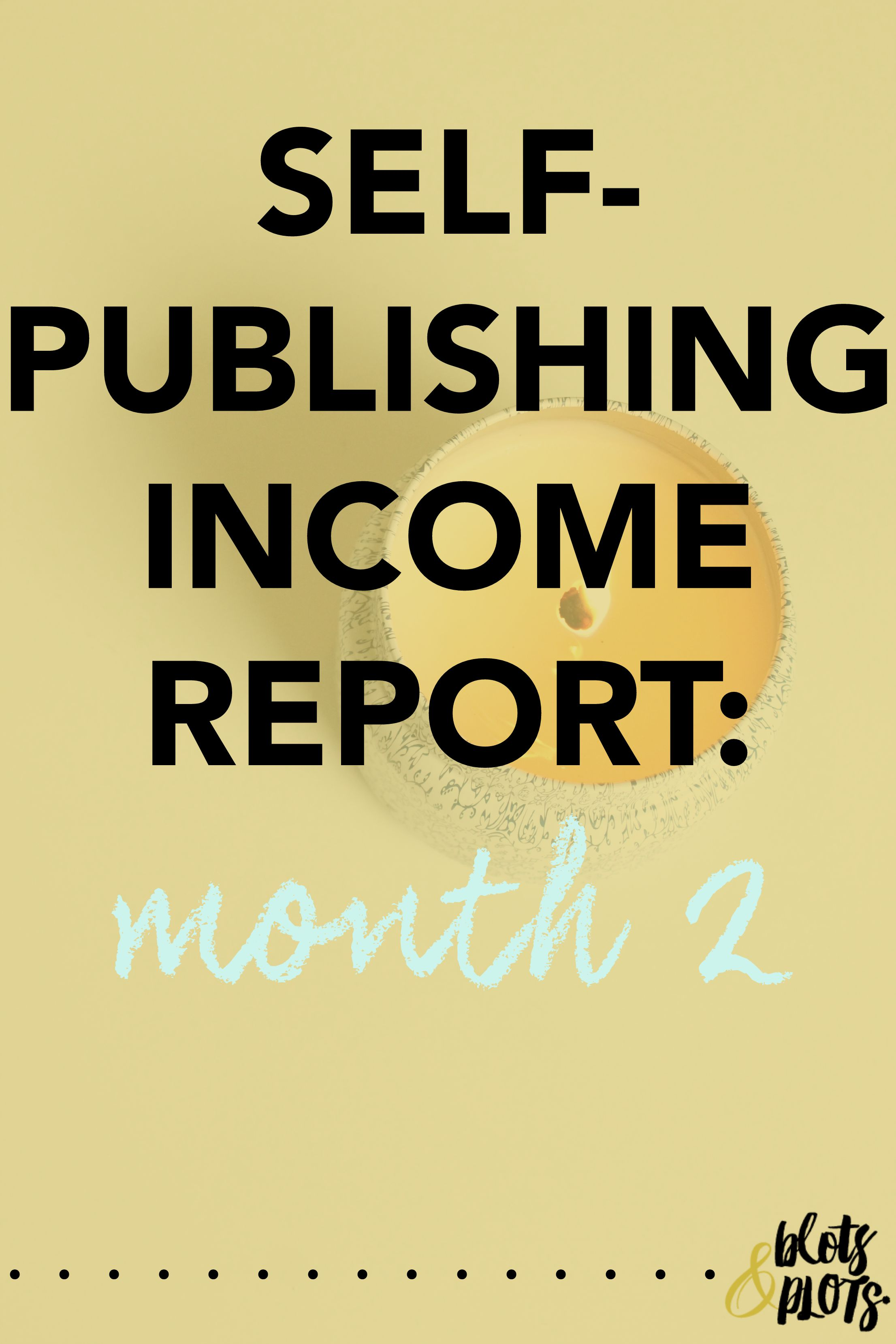 Self-Publishing Income Report Month 2.jpg