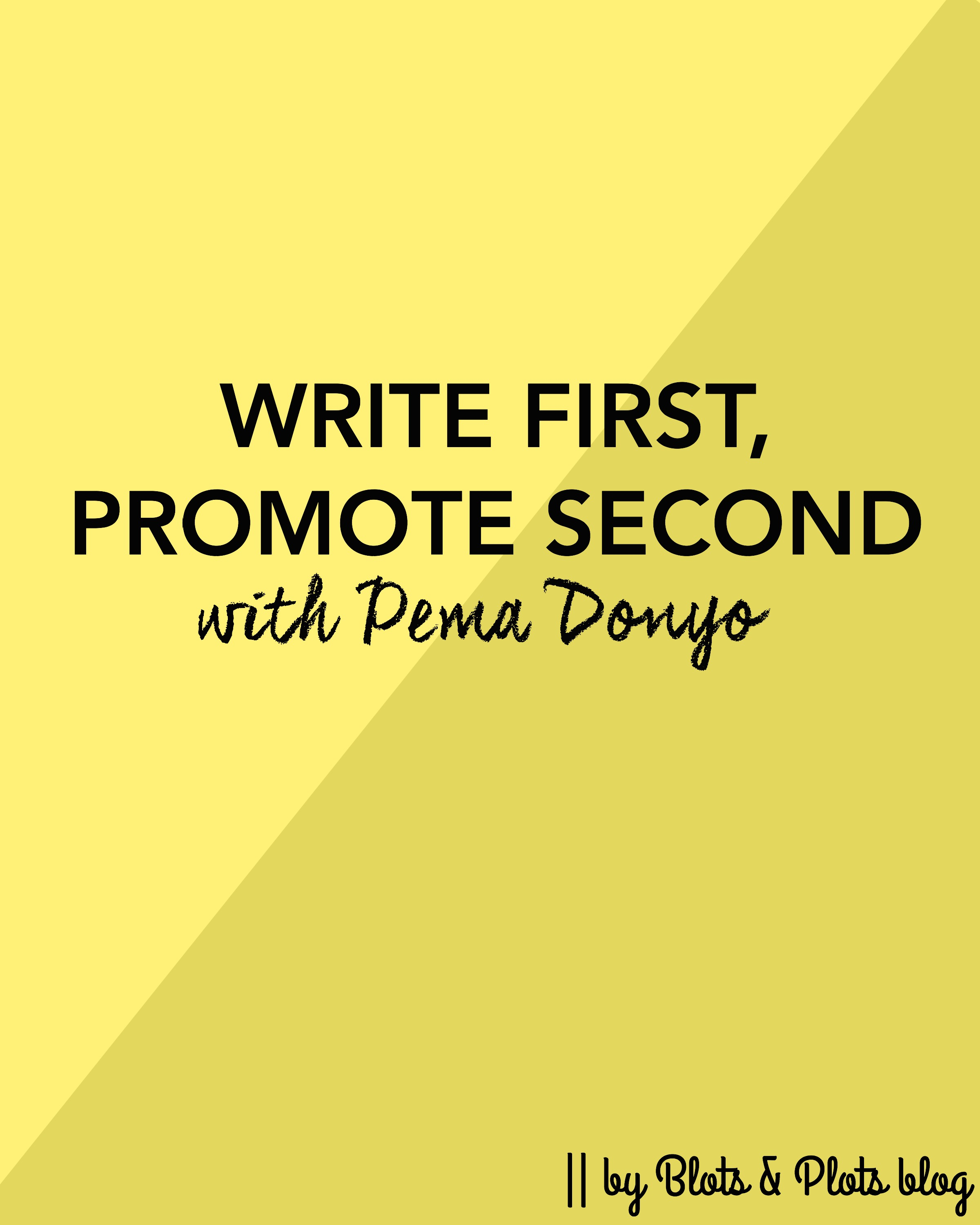 Write First, Promote Second.jpg