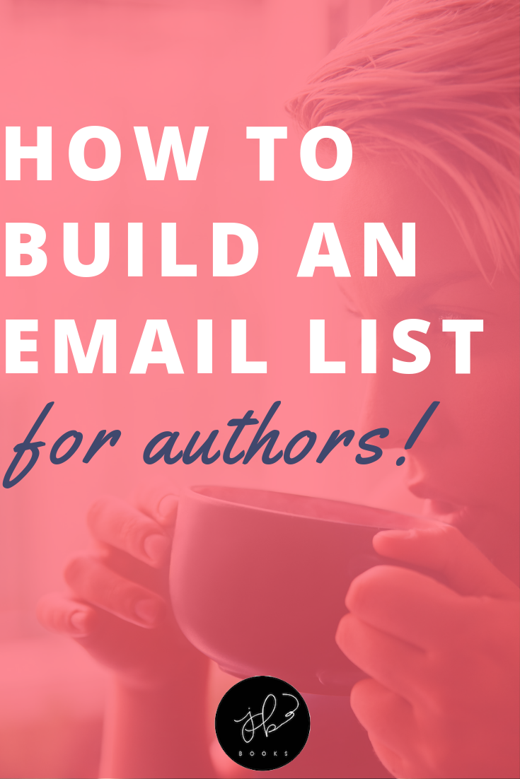 How to Build an Email List for Authors.png