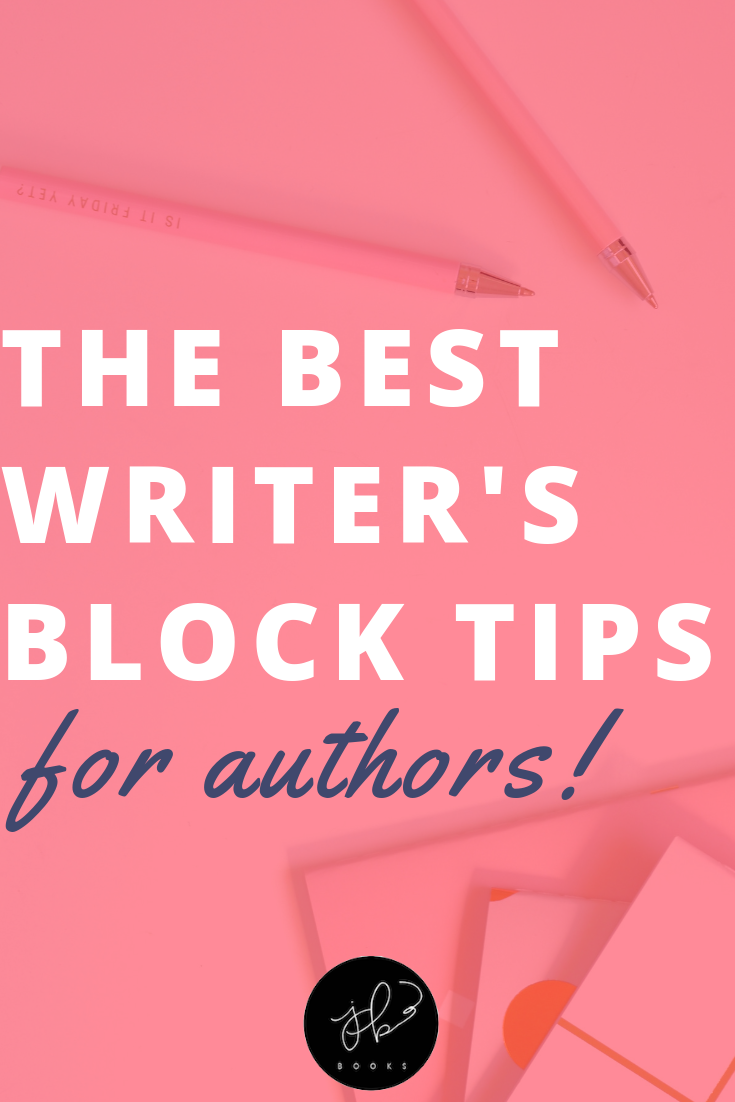 The Best Writer's Block Tips for Authors.png