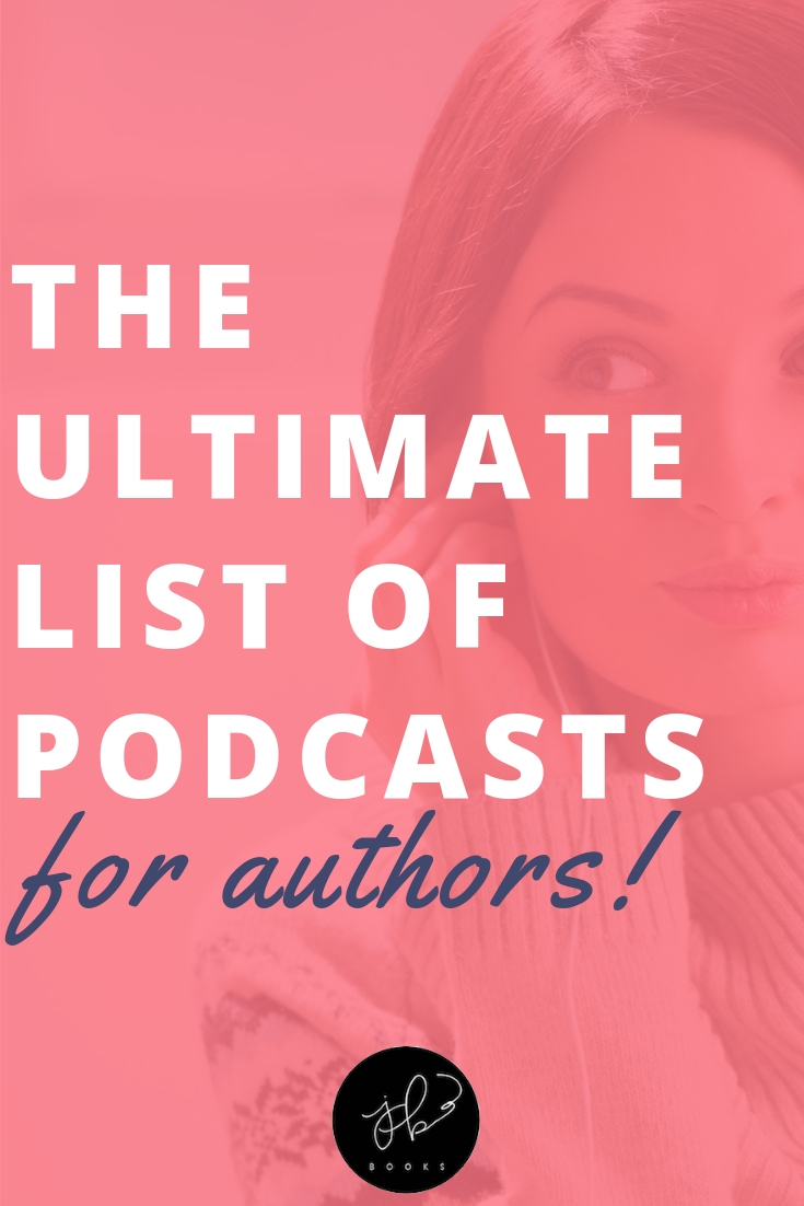 Want podcasts for authors? This ultimate guide will teach you how to write a book plus self-publishing tips!