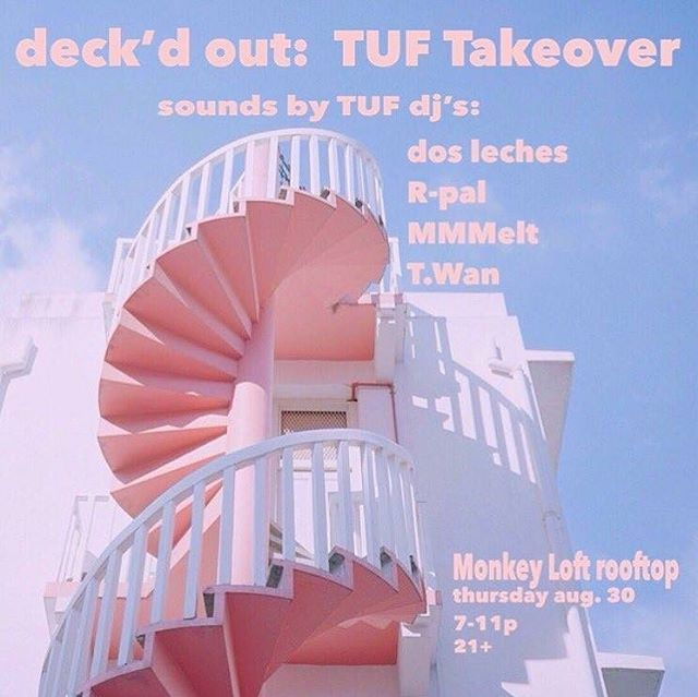 TUF takes over @monkey_loft today for one of the last Deck'd Out parties of the summer! Come dance with @comeseemetho, @r_pal_, MMMelt, and @tiffwanee ✨7-11 pm, $7 at the door, 21+