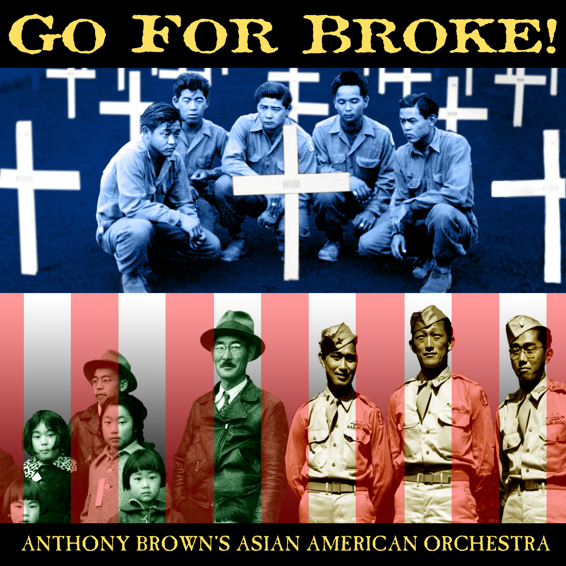 Go For Broke!A Salute to Nisei Veterans - The latest CD by the Asian American Orchestra is dedicated to the courageous Nisei (