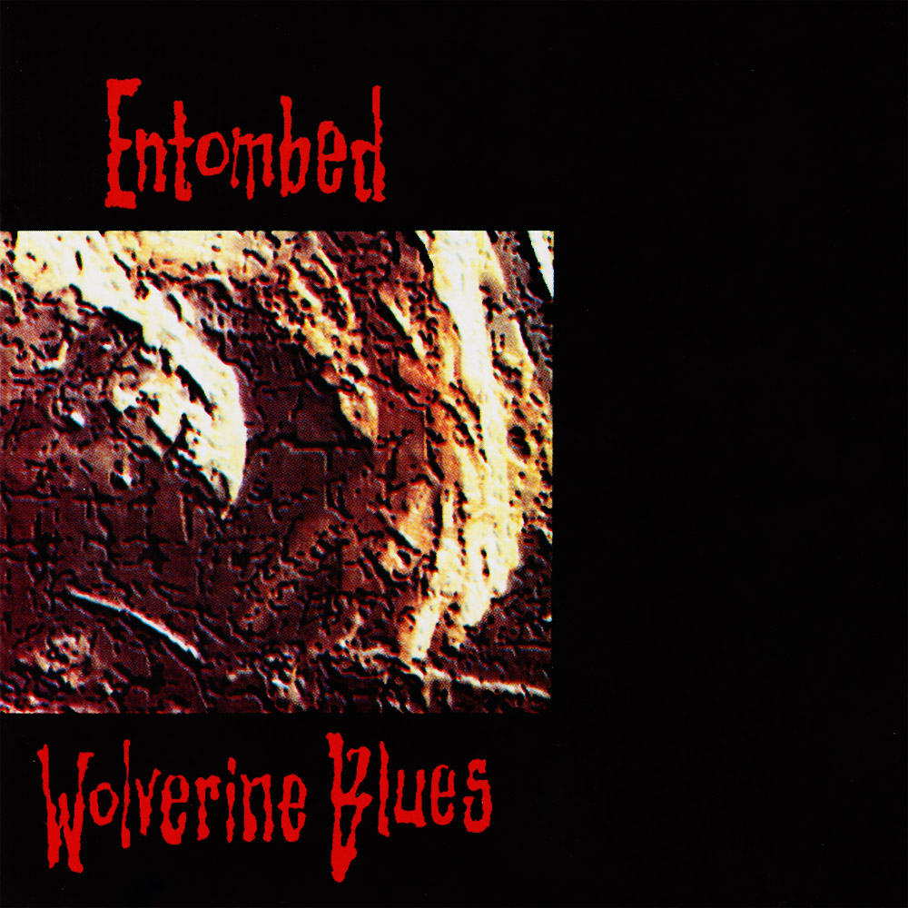 Entombed-Wolverine-Blues.jpg