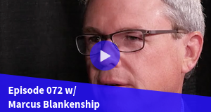 Teaching Leadership in Tech w/ Marcus Blankenship