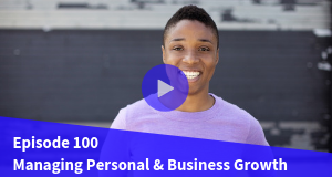 Managing Personal and Business Growth
