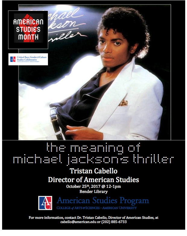 The Meaning of Thriller - Tristan CabelloAmerican Studies MonthBender Library - American University