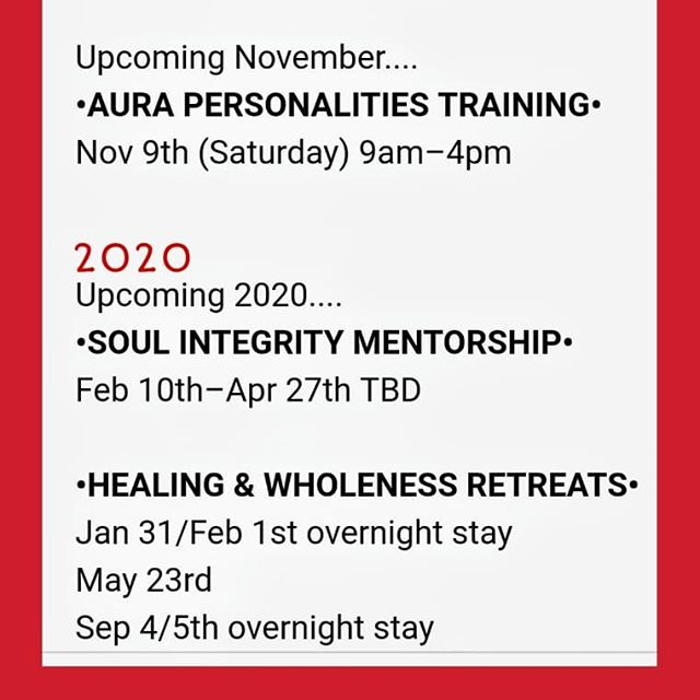 • UPCOMING EVENTS 2020 • #soulintegritymentorship #retreats #auras  #aurapersonalities #trainings #lifecoach