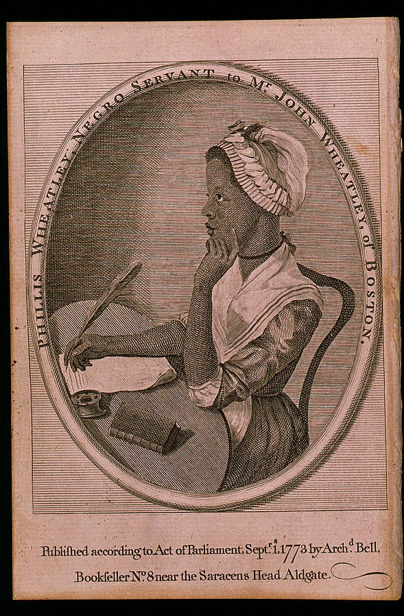 """Phillis Wheatley, Negro Servant to Mrs. John Wheatley, of Boston,"" in Phillis Wheatley, Poems on Various Subjects, Religious and Moral London, 1773. Engraving, Library of Congress."