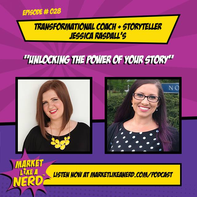 Jessica Rasdall Featured on the Market Like a Nerd Podcast for entrepreneurs