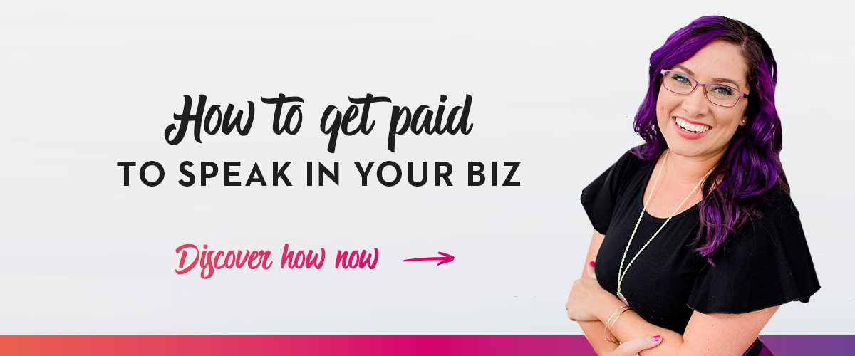 How To Get Paid To Speak In Your Biz_A.jpg
