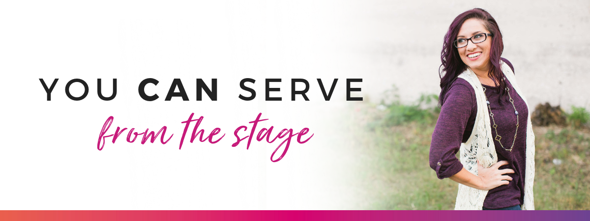 you can serve from the stage  | speaker coaching with jessica rasdall