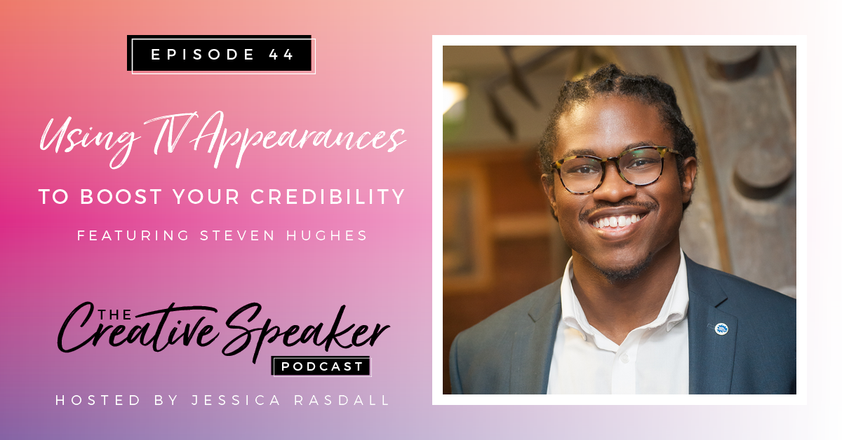 Ep 44: Using TV Appearances to Boost Your Credibility | ft. Steven Hughes