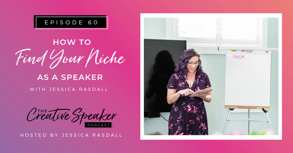 How to Find Your Niche As a Speaker - BlogHeader.png