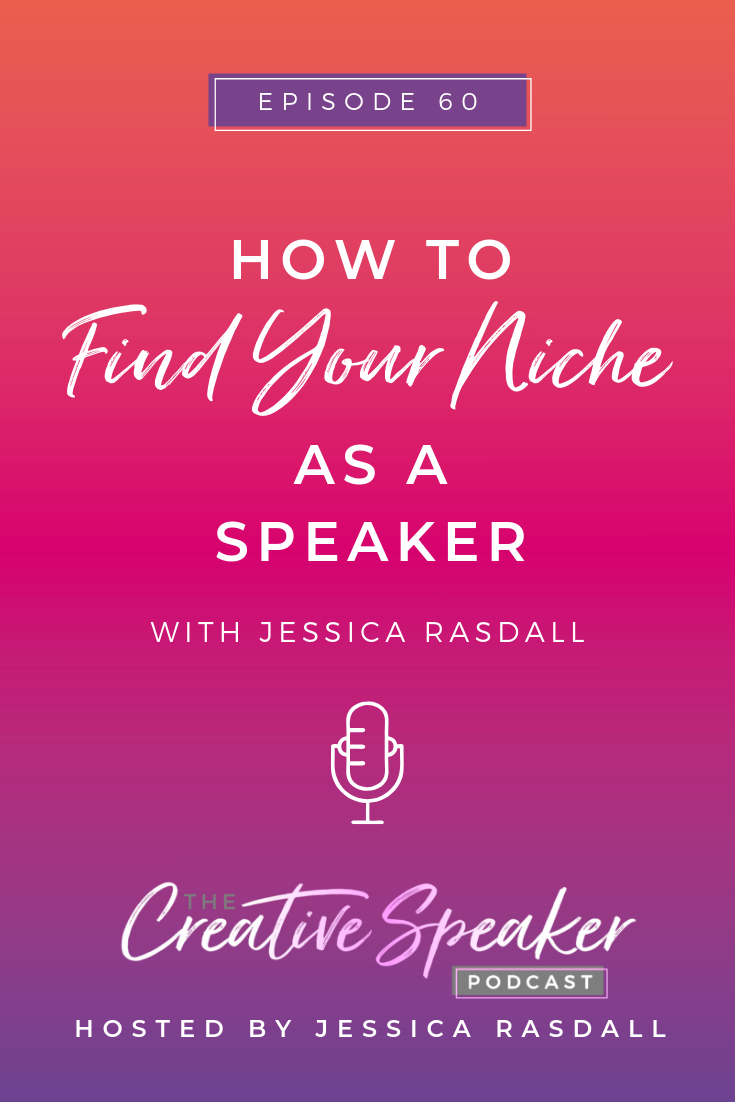 How to Find Your Niche As a Speaker - Pin3.png