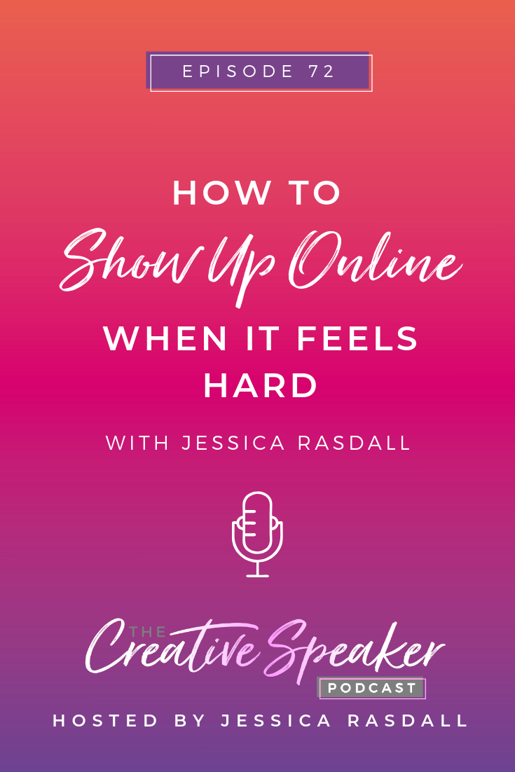 How to Show Up Online When it Feels Hard - Pinterest (3).png