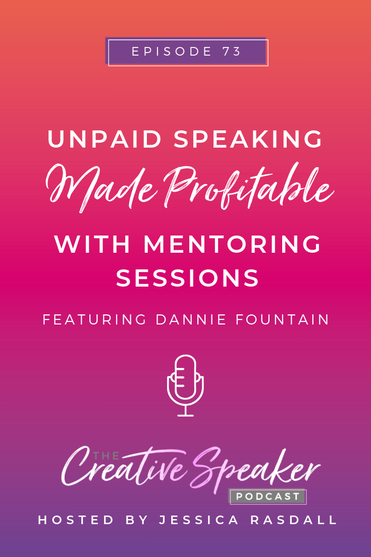 Unpaid Speaking Made Profitable with Mentoring Sessions - Pin3.png
