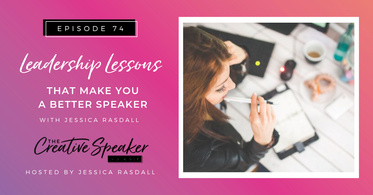 Leadership Lessons that Make you a Better Speaker - BlogHeader.png