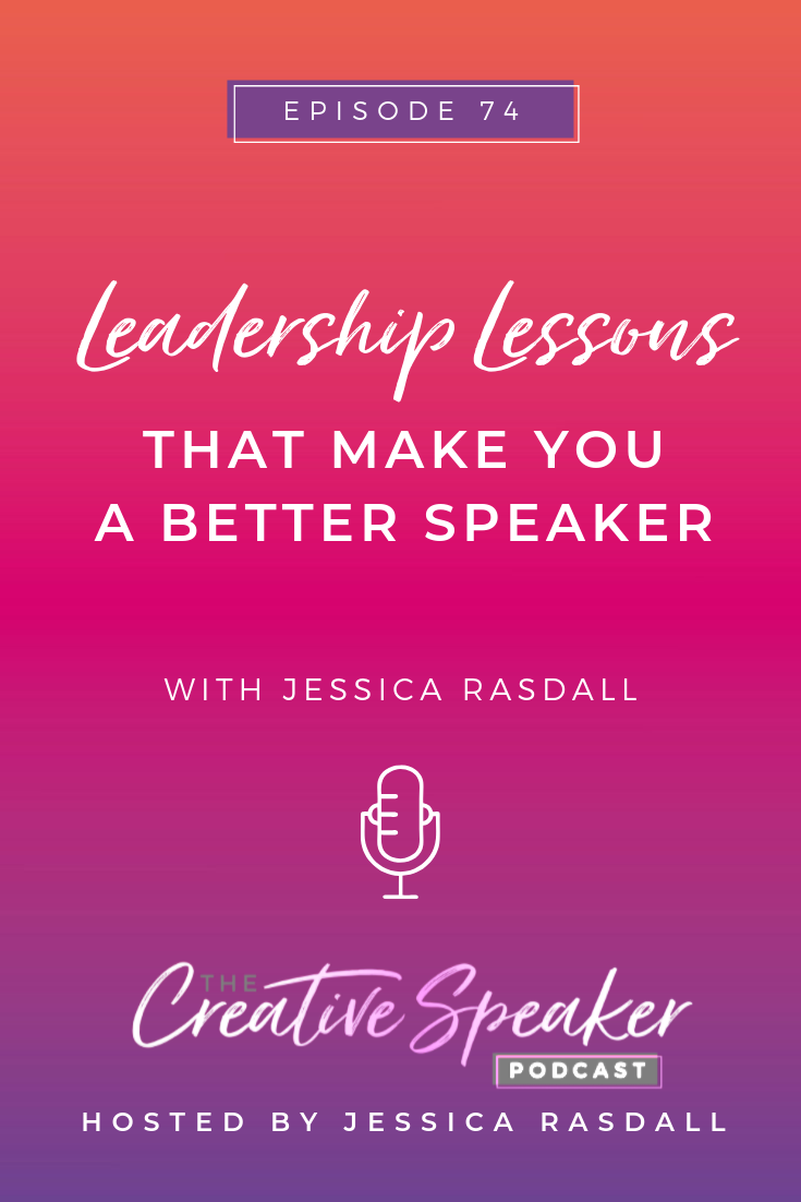 Leadership Lessons that Make you a Better Speaker - Pin3.png