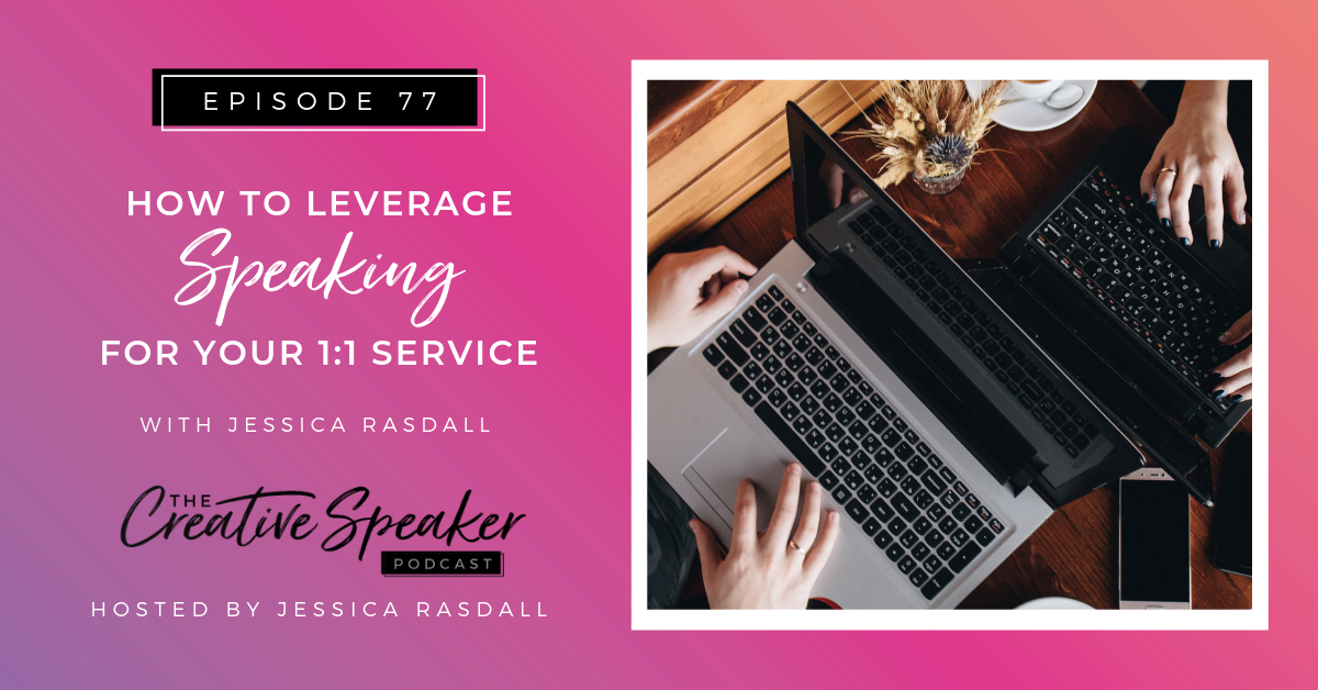 How to Leverage Speaking for Your 1_1 Service - BlogCover.png