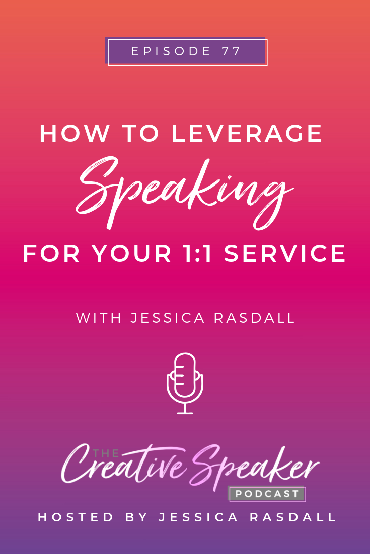 How to Leverage Speaking for Your 1_1 Service - Pin3.png
