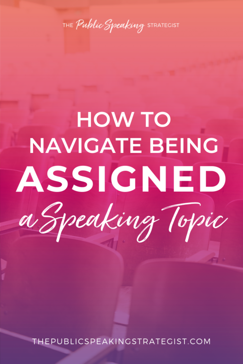 How to Navigate Being Assigned a Speaking Topic 3.png