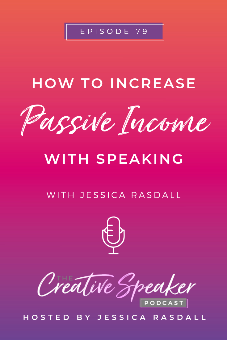 How to Increase Passive Income with Speaking