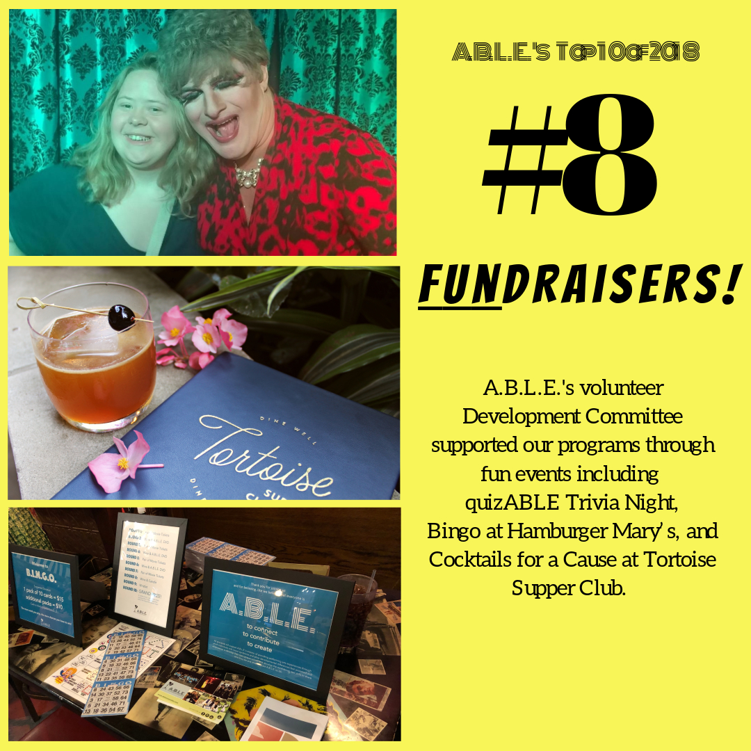 Our Development Committee, headed by several ensemble parents and dedicated volunteers helped A.B.L.E. raise over $12,000 this year through   #giveABLE2018   and various live events including our quizABLE Trivia Night, hamBINGO at Hamburger Mary's Chicago and Cocktails for a Cause. Want to get in on the fun? Gather your team and    join us on January 12th for quizABLE Trivia Night 2019!