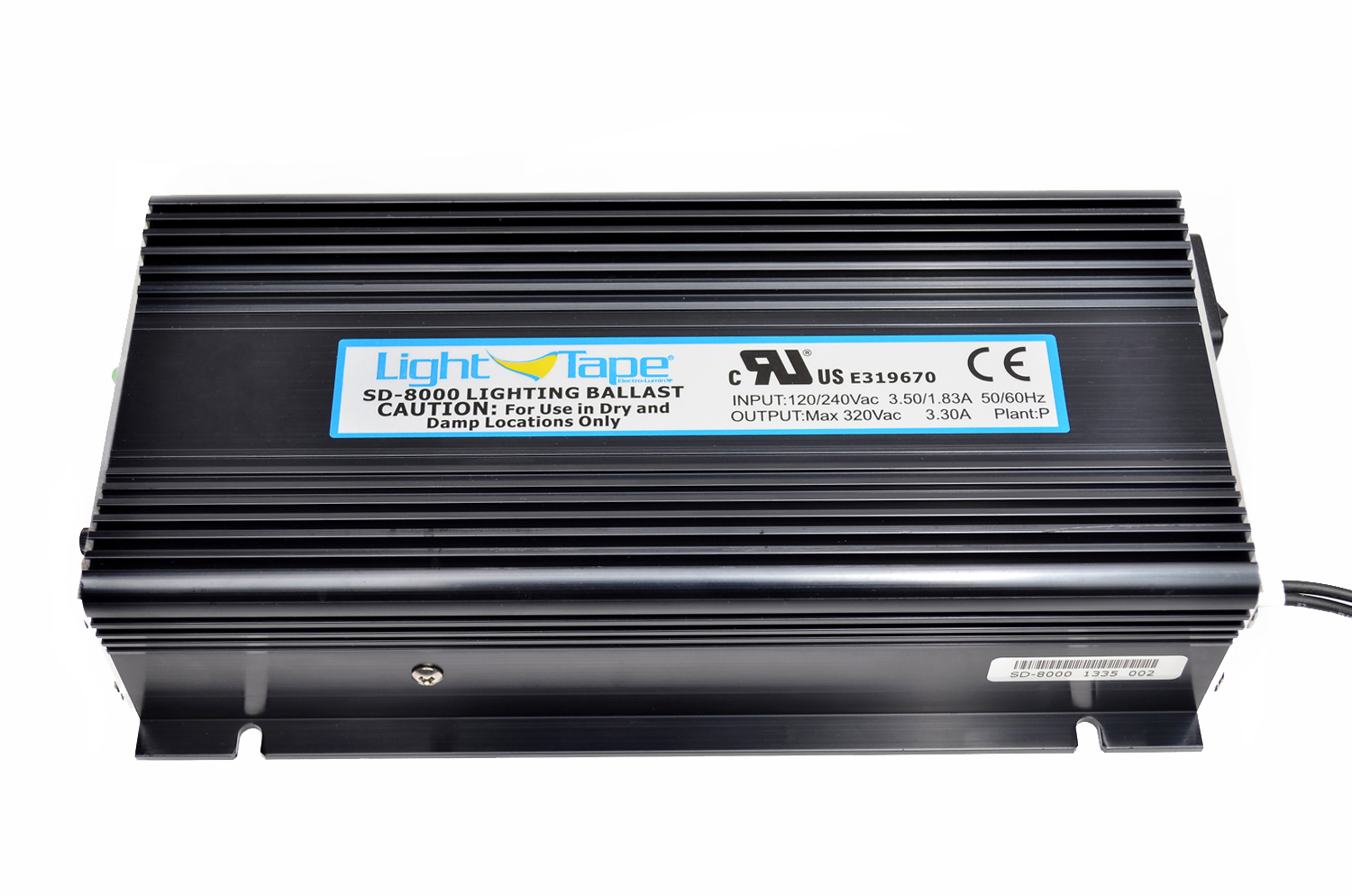 Model SD-8000  Illuminated Area:8000 sq. in. Input Current:800-4500 mA Input Voltage: 120 or 240 VAC Input Frequency: 50/60 Hz Output Voltage: 200-300 V Output Frequency: 500-680 Hz