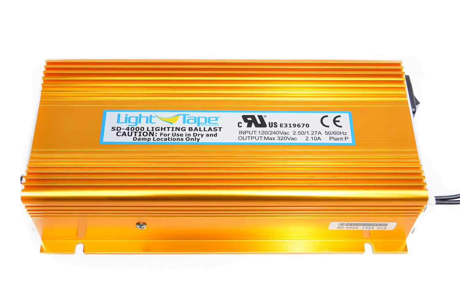 Model SD-4000  Illuminated Area:2500-6500 sq. in. Input Current:420-3300 mA Input Voltage: 120 or 240 VAC Input Frequency: 50/60 Hz Output Voltage: 200-300 V Output Frequency: 500-800 Hz