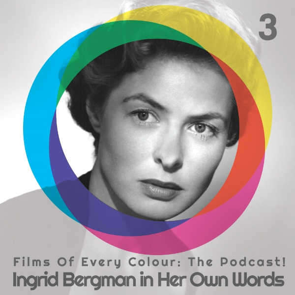 FOEC podcast ep3 cover, Ingrid Bergman