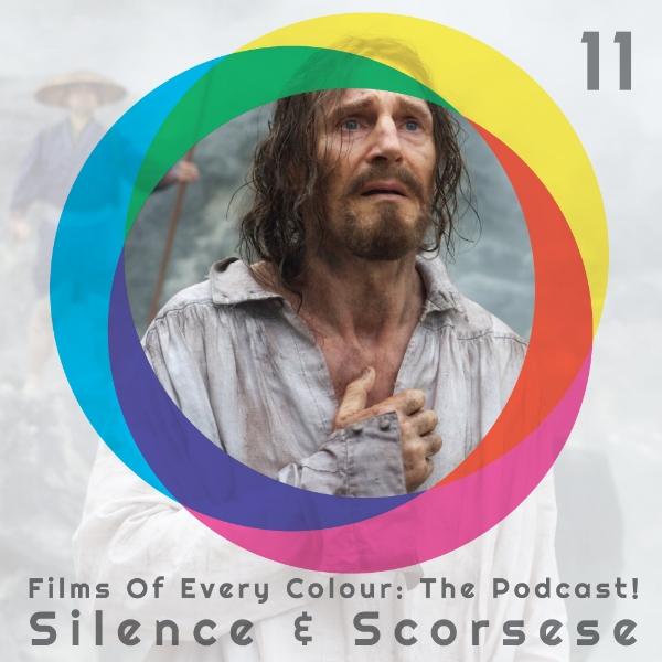 FOEC Podcast ep 11 – Silence & Scorsese