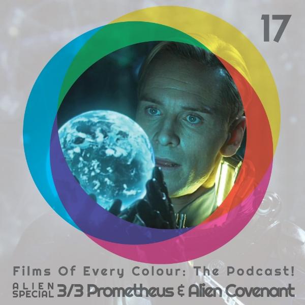 FOEC Podcast ep 17 – Alien Special part 3 Prometheus & Alien Covenant