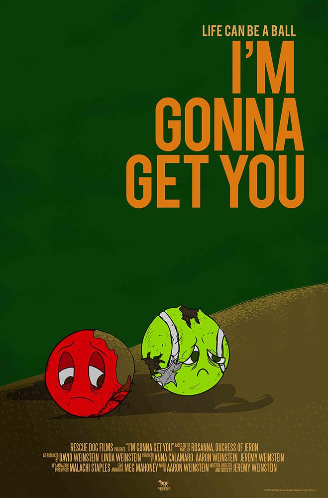 I'm Gonna Get You