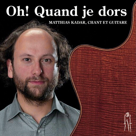 cd cover / Oh!  Quand je dors ( more info through the website      http://www.matthiaskadar.eu  )