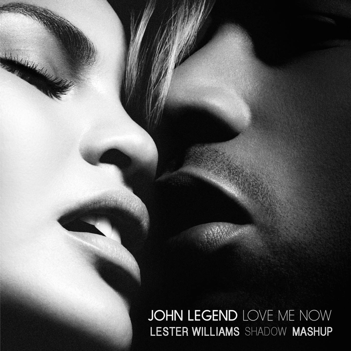 Love Me Now (Lester Williams Shadows Mashup)