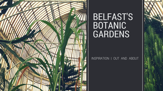 Belfast's Botanic Gardens | Inspiration | Illustration | Textile Design | www.aprilmawhinney.com