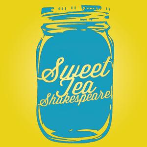 Sweet Tea Shakespeare