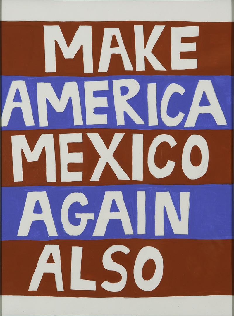 MakeAmericaMexicoAgainAlso.jpg