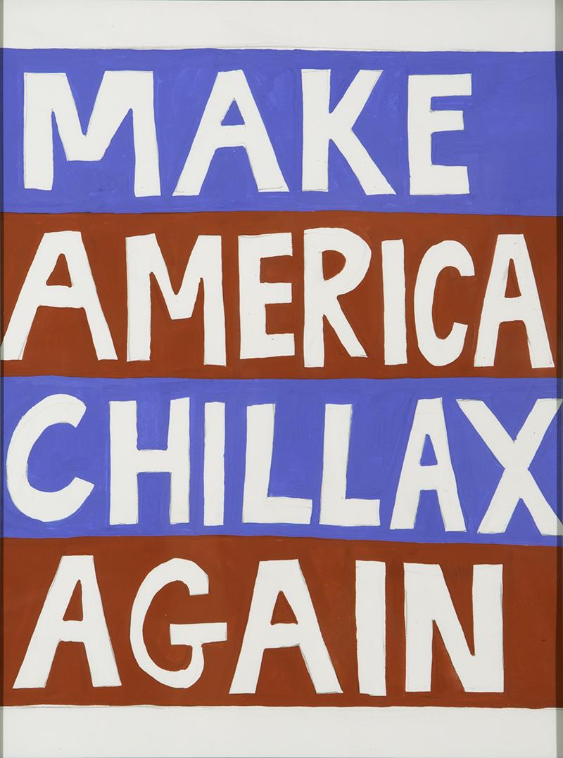 MakeAmericaChillaxAgain.jpg